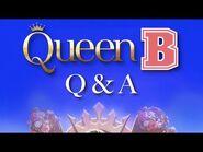 Choices - Queen B Q&A