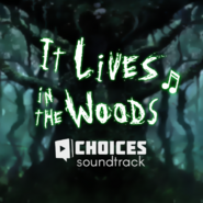 It Lives in the Woods soundtracks