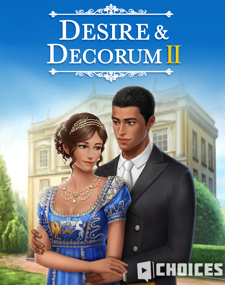 Desire & Decorum, Book 2 Choices