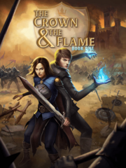 The Crown & The Flame, Book 1 - Full.png