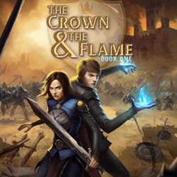 The Crown & The Flame, Book 1