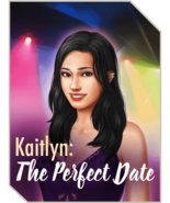 Kaitlyn-The Perfect Date