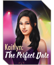 Kaitlyn-The Perfect Date.png