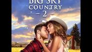 Choices - Big Sky Country, Book 2 Teaser 2 (NEW COVER VERSION)