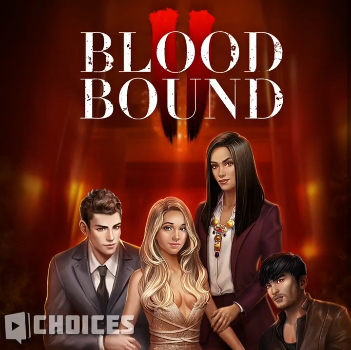 Bloodbound, Book 2 Choices