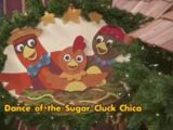 Dance of the Sugar Cluck Chica