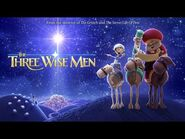 THE THREE WISE MEN- OFFICIAL TRAILER