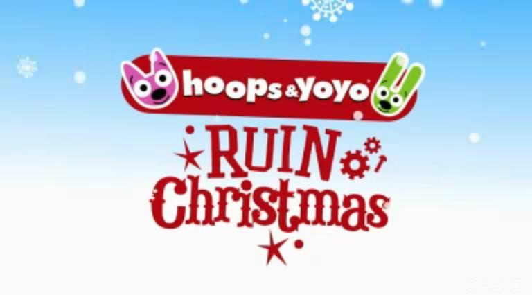 Hoops&yoyo Ruin Christmas