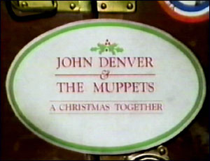 John Denver and the Muppets: A Christmas Together (special)
