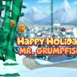 Happy Holidays, Mr. Grumpfish!