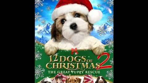 The_12_Dogs_of_Christmas_2_Official_Trailer_(2013)