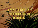 Have Yourself a Thornberry Little Christmas