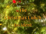 The Christmas Lunch Incident