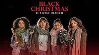 Black Christmas - Official Trailer HD