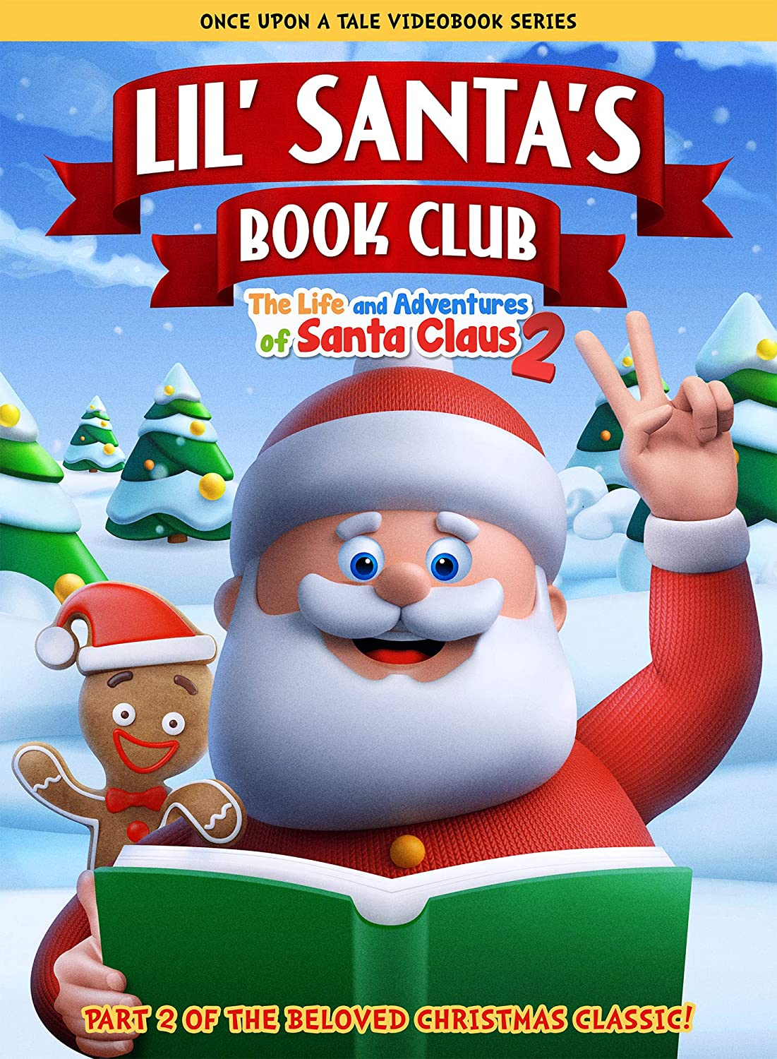 Lil' Santa's Book Club: The Life and Adventures of Santa Claus - Part 2
