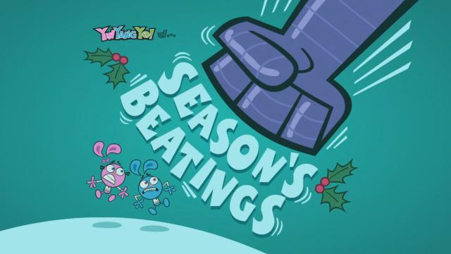 Season's Beatings (Yin Yang Yo!)