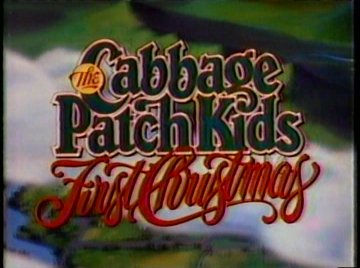 The Cabbage Patch Kids' First Christmas