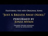 """""""Just A Breath Away""""- Original Song from THE THREE WISE MEN"""