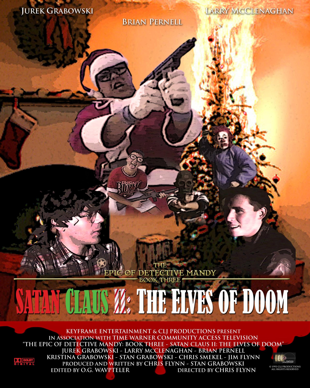 Book Three - Satan Claus II: The Elves of Doom