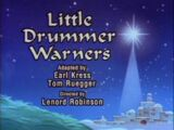 Little Drummer Warners