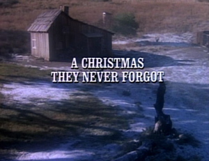 A Christmas They Never Forgot