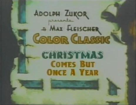 Christmas Comes But Once a Year (Fleischer)