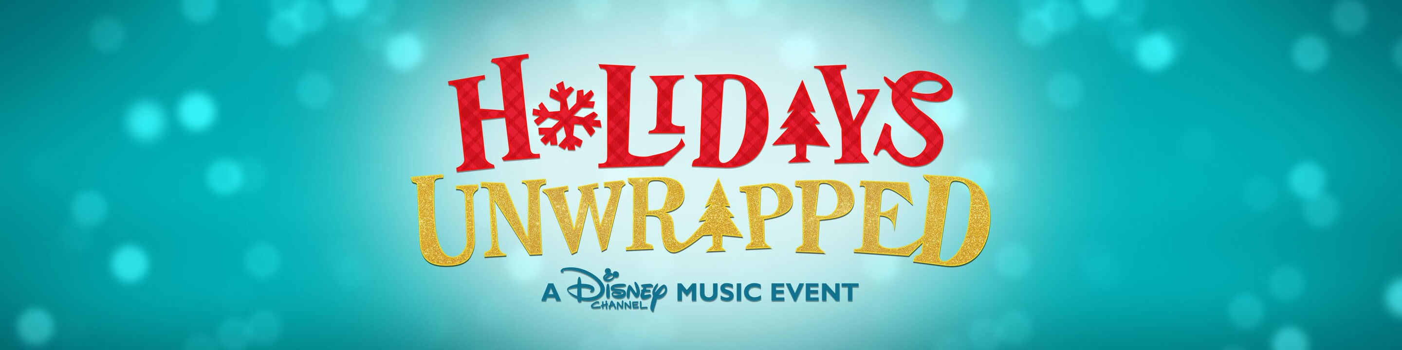 Disney Channel: Holidays Unwrapped