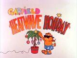 Heatwave Holiday