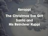 The Christmas Eve Gift - Santa and His Reindeer Kuppi