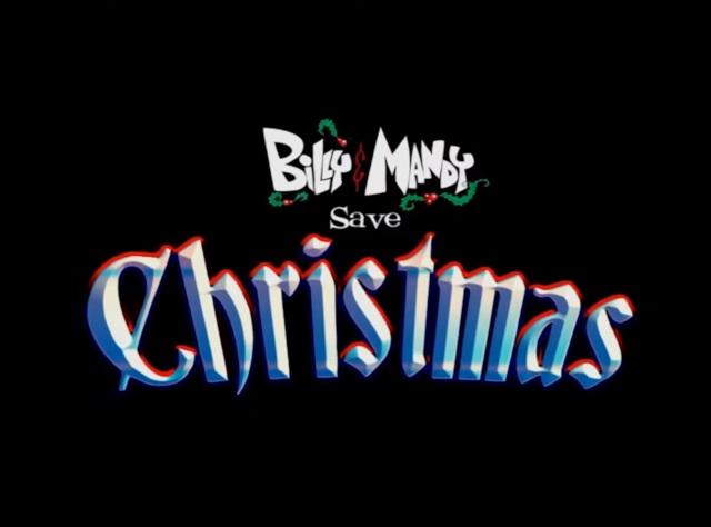 Billy & Mandy Save Christmas