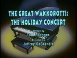 The Great Wakkorotti: The Holiday Concert