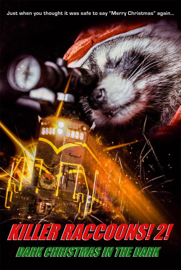 Killer Raccoons 2: Dark Christmas in the Dark