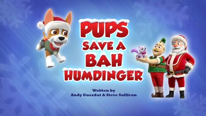 Pups Save a Bah-Humdinger