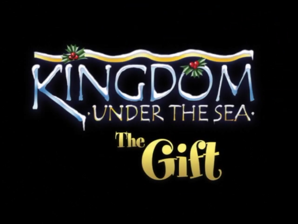 The Gift (Kingdom Under the Sea)