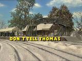 Don't Tell Thomas