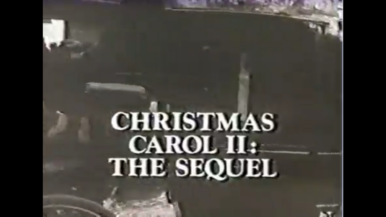 Christmas Carol II: The Sequel