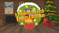 A Phineas and Ferb Family Christmas Title Card.jpg