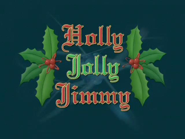 Holly Jolly Jimmy