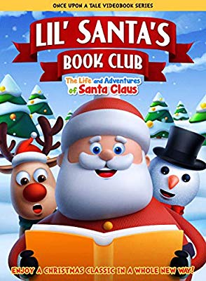 Lil' Santa's Book Club: The Life and Adventures of Santa Claus