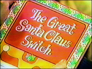 The Great Santa Claus Switch
