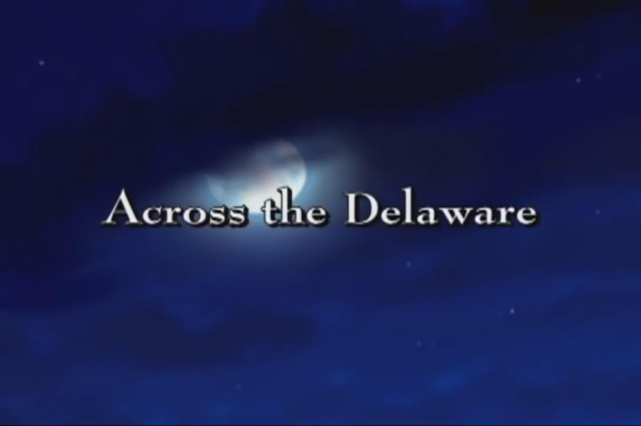 Across the Delaware