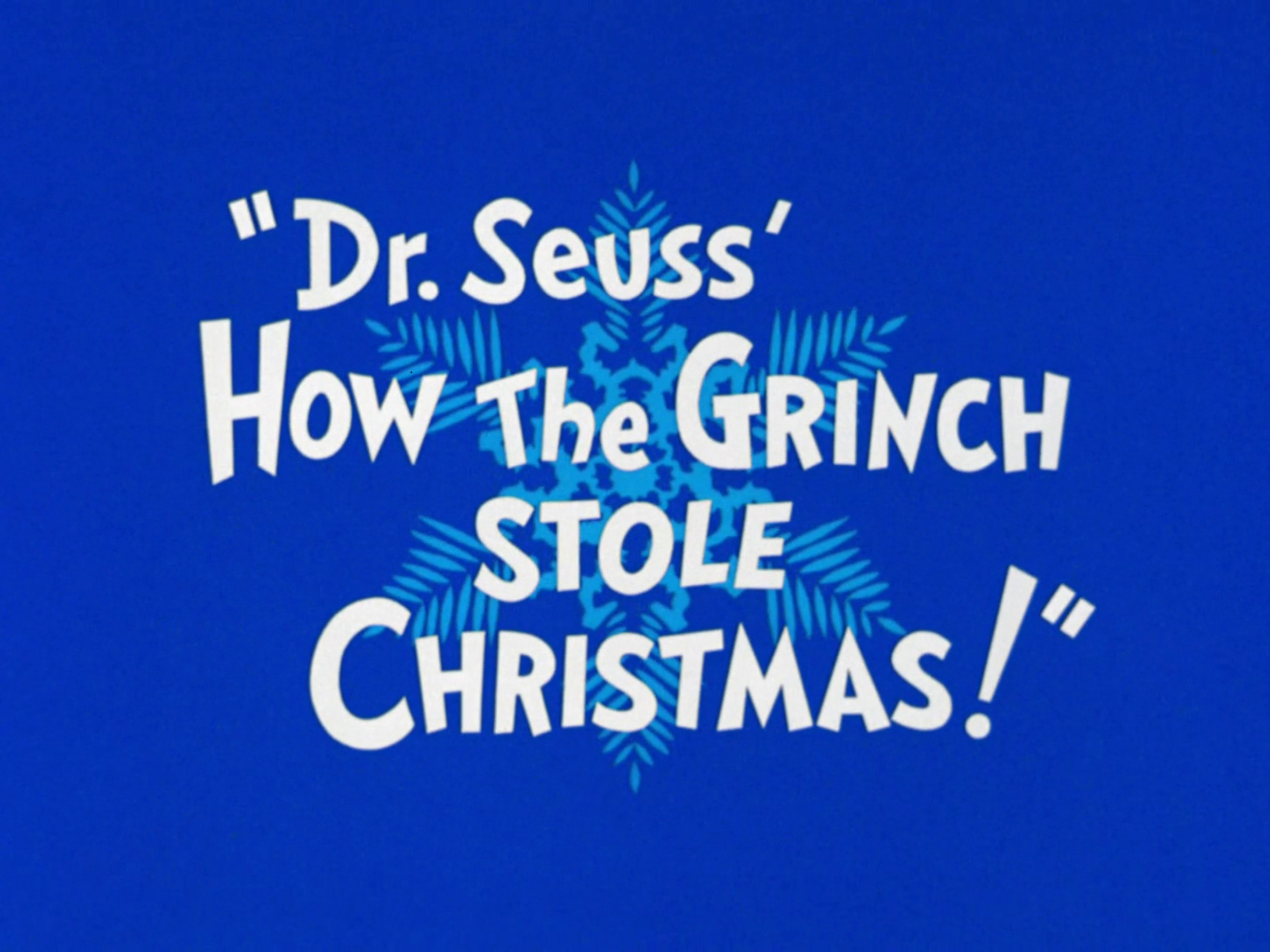 How the Grinch Stole Christmas! (1966) | Christmas Specials Wiki