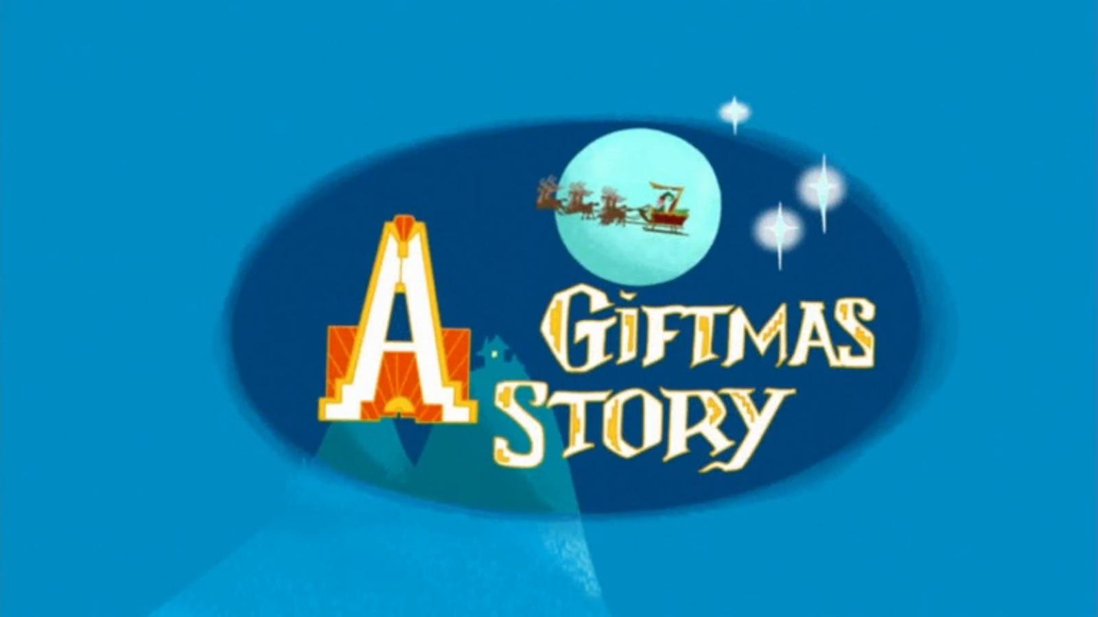 A Giftmas Story