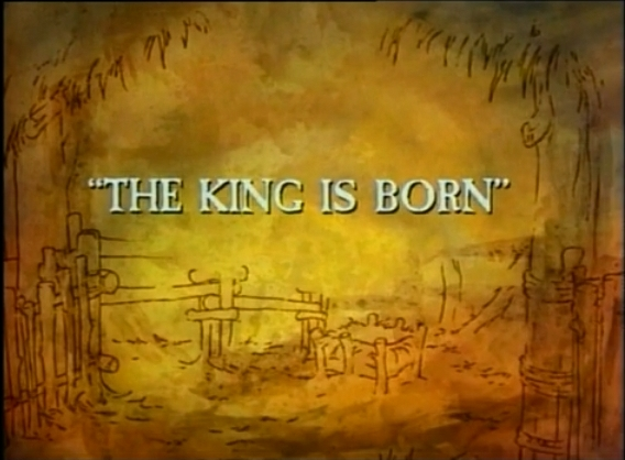 The King is Born