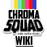Chroma Squad Wiki