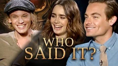 The Mortal Instruments Cast Who Said It? Jamie Campbell Bower, Lily Collins, Kevin Zegers
