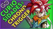 Curiosidades de Chrono Trigger - Gamer Cultur