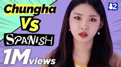 Can CHUNG HA speak Spanish? Guess the Spanish Words