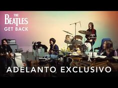 The Beatles- Get Back - Adelanto Exclusivo