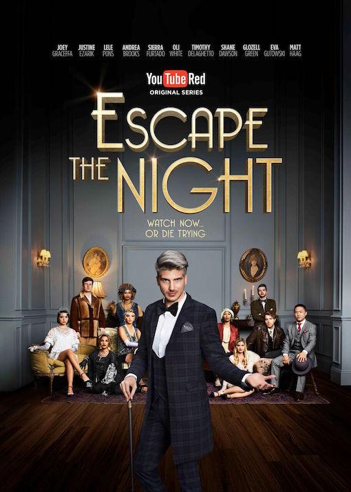 Escape the Night (2016 series)